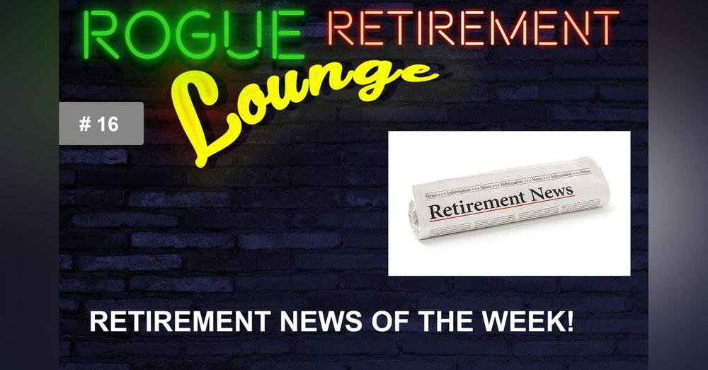 Retirement News For Friday June 11, 2021: New Retirement Legislation, More Inflation, and Social Security COLA