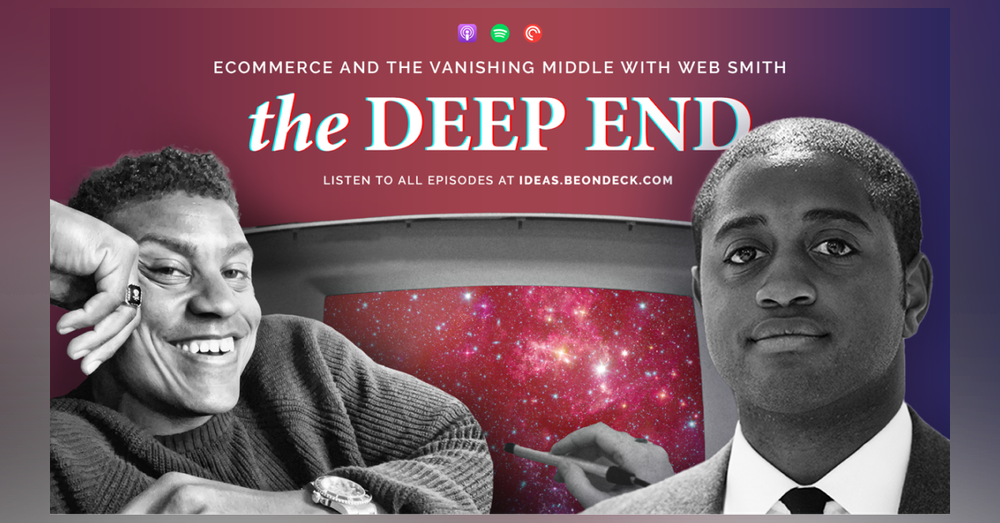 Ecommerce and the Vanishing Middle with Web Smith
