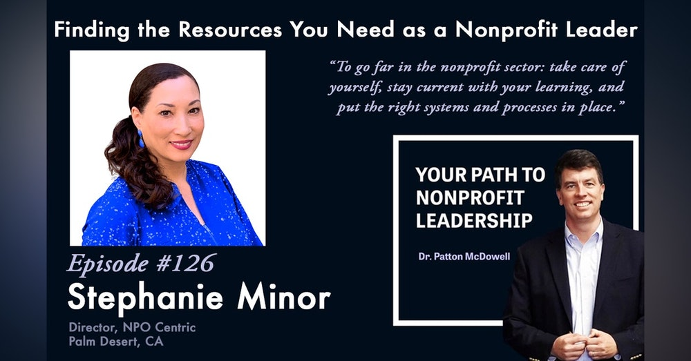 126: Finding the Resources You Need as a Nonprofit Leader (Stephanie Minor)