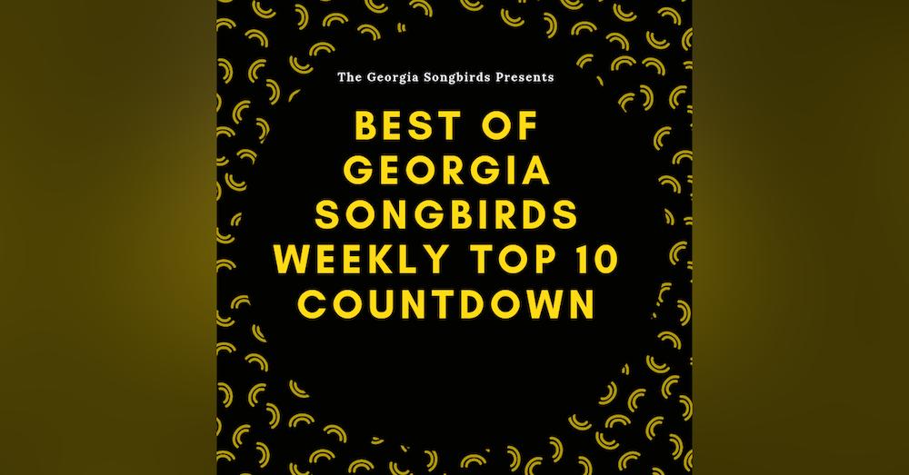 Best of The Georgia Songbirds Weekly Top 10 Countdown