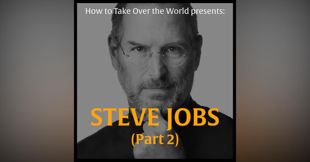 Steve Jobs (Part 2)