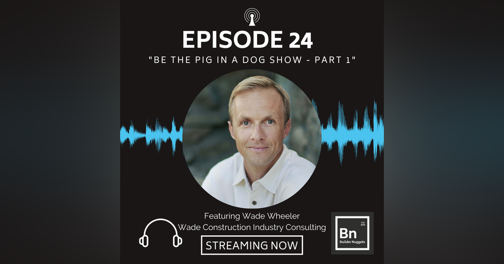 EP 24: Be the Pig in a Dog Show (Part 1)