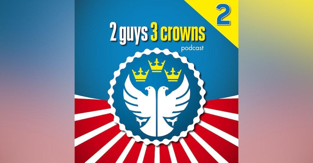 2Guys 3Crowns - S1E2