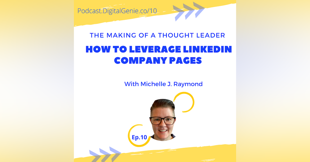 TMTL: Leverage LinkedIn Company Pages for Building Thought Leadership