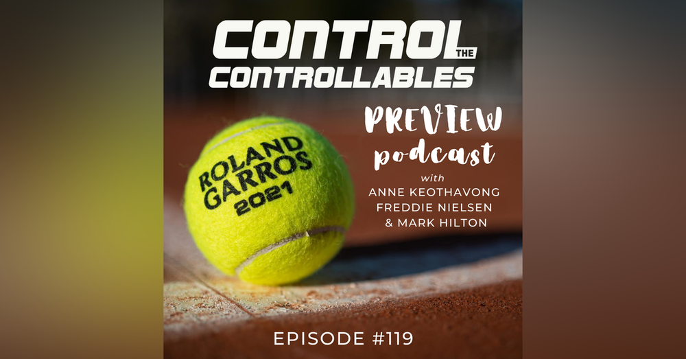 Episode 119: French Open Preview