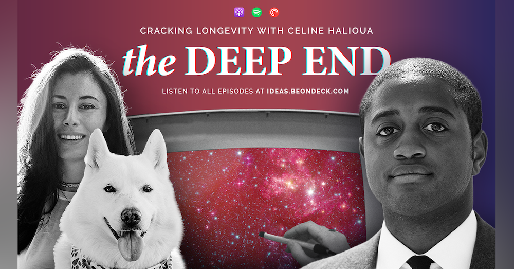 Cracking Longevity with Celine Halioua, Founder and CEO of Loyal