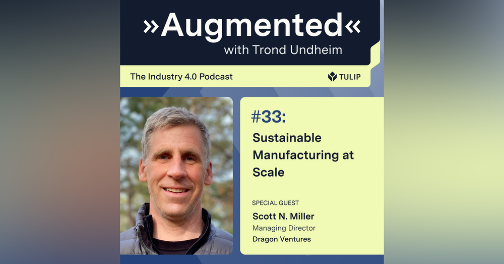 Sustainable Manufacturing at Scale