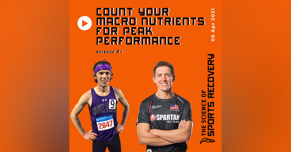 24: Count Your Macro Nutrients for Peak Performance with Rich Ryan