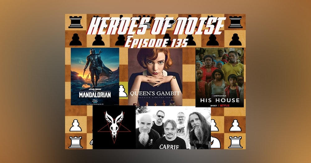 Episode 135 - The Mandalorian S2E01, His House, Mr Bungle Raging Wrath Of The Easter Bunny Demo, and The Queen's Gambit