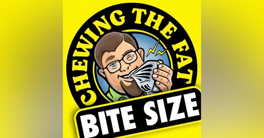 Bite Size with Big Robb: 001