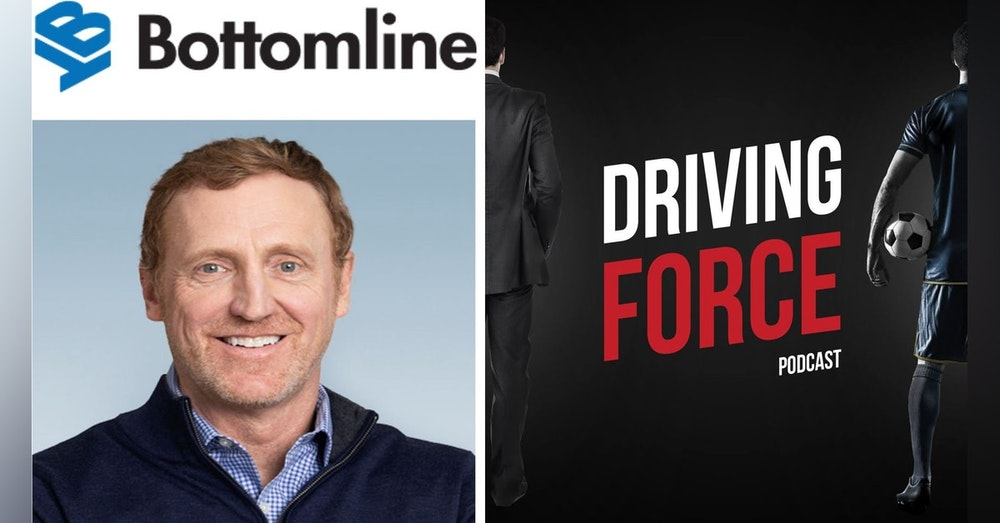 Episode 7: Bottomline Technologies CEO Rob Eberle on Leadership