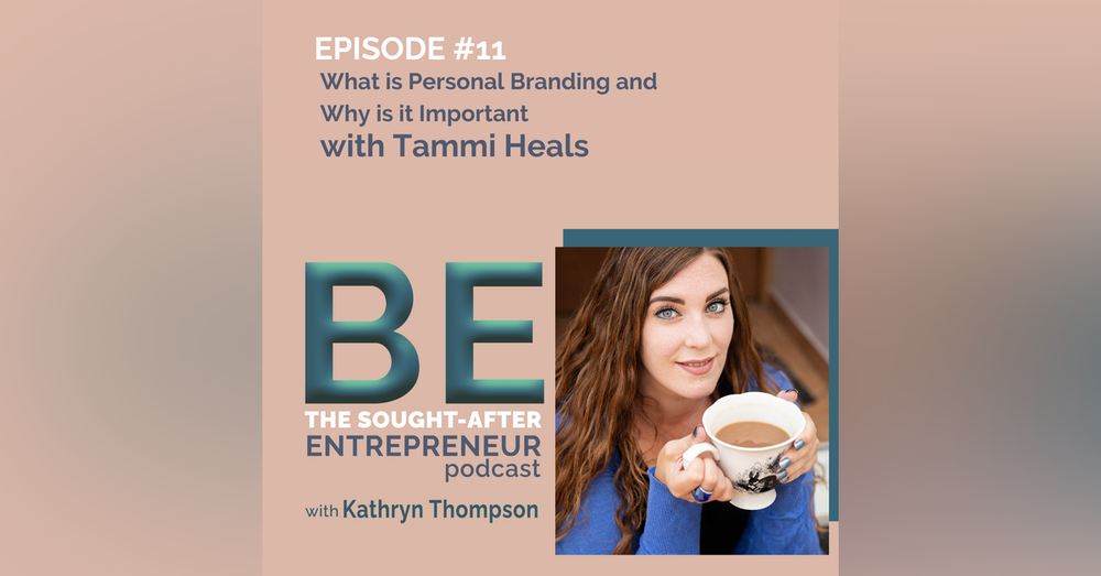 What is Personal Branding and Why is it Important with Tammi Heals