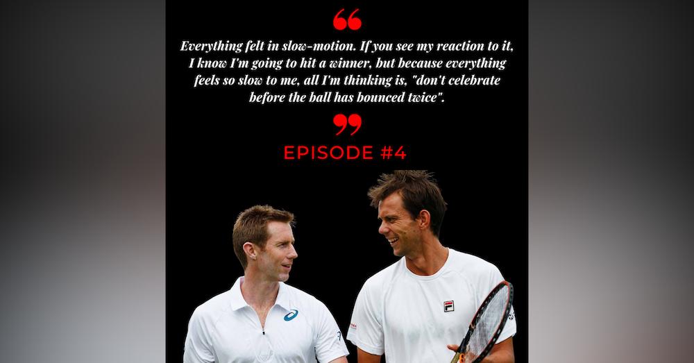 Episode 4: Freddie Nielsen & Jonny Marray Part Three - What's next?