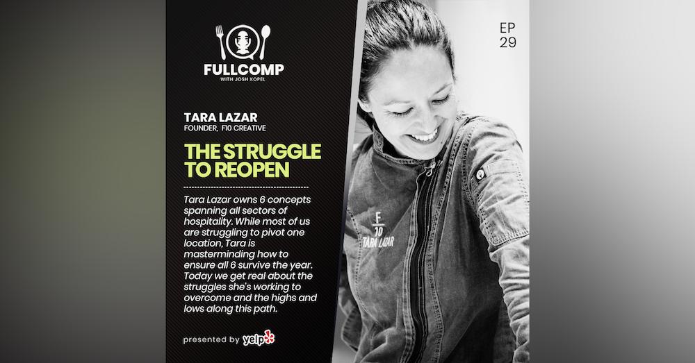 The Struggle to Reopen: Tara Lazar, founder F10 Creative