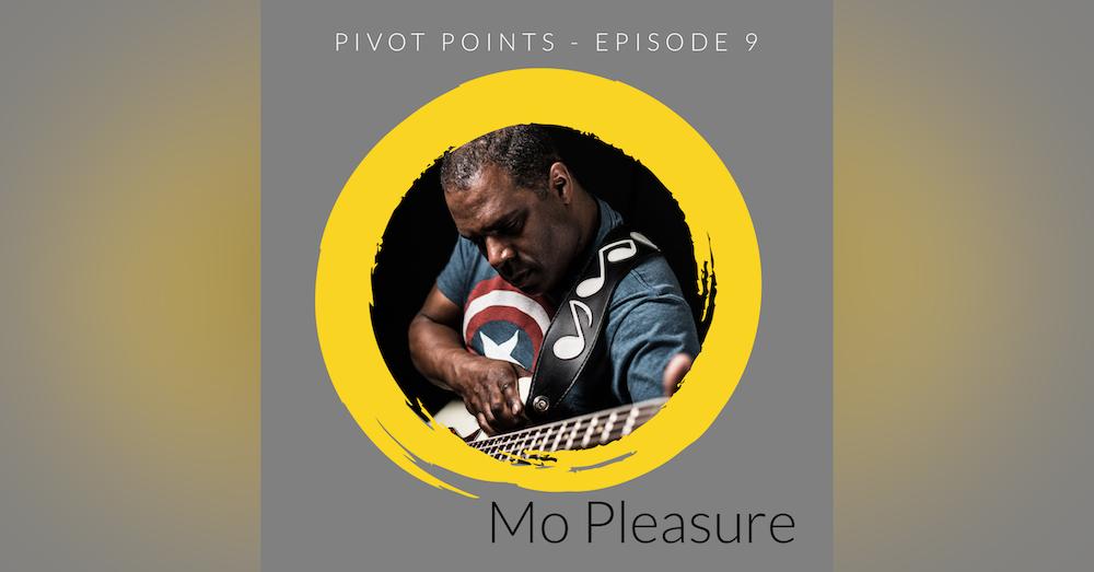 Pivoting through Music (with Mo Pleasure)