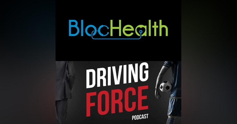 Episode 5: Blochealth CEO, Jared Taylor