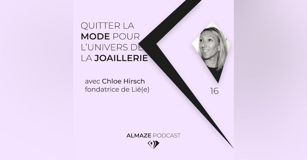 #16 La modestie fait partie du processus de création - Chloé Hirsch