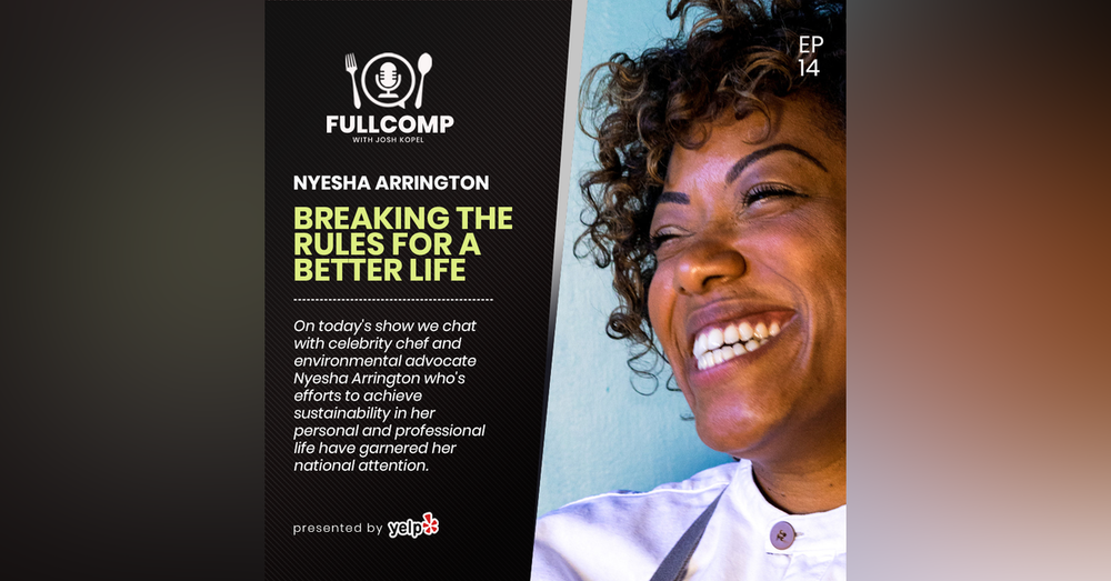 Breaking the Rules for a Better Life: Chef Nyesha Arrington