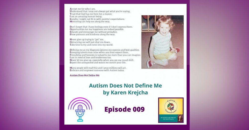 Ep. 9: Autism Does Not Define Me - A Message of Hope and Inspiration