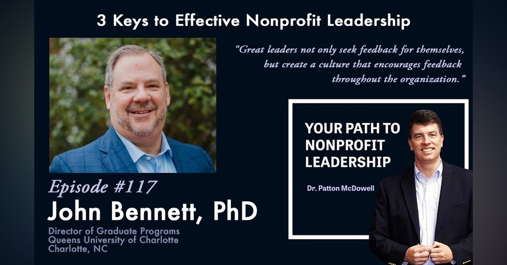 117: 3 Keys to Effective Nonprofit Leadership (John Bennett)