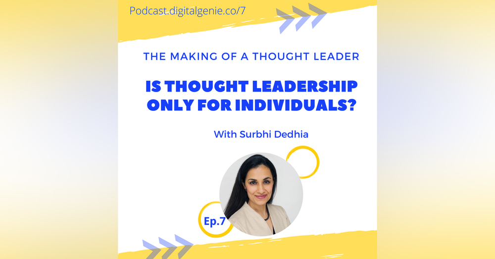 Is Building Thought Leadership only for Individuals?