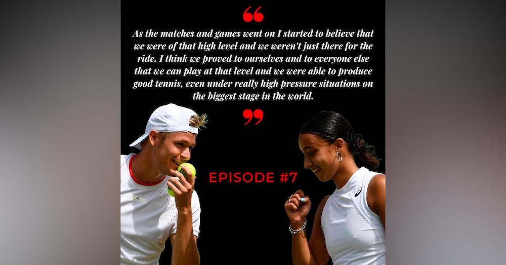 Episode 7: Eden Silva & Evan - From Heathrow to Wimbledon Quarter Finals