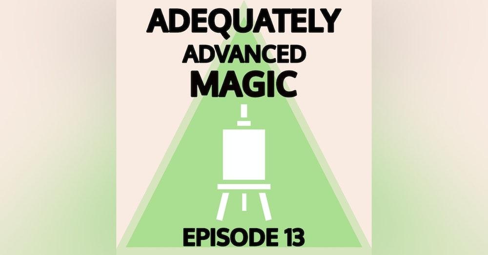 Episode 13: Rudely Murderous Art