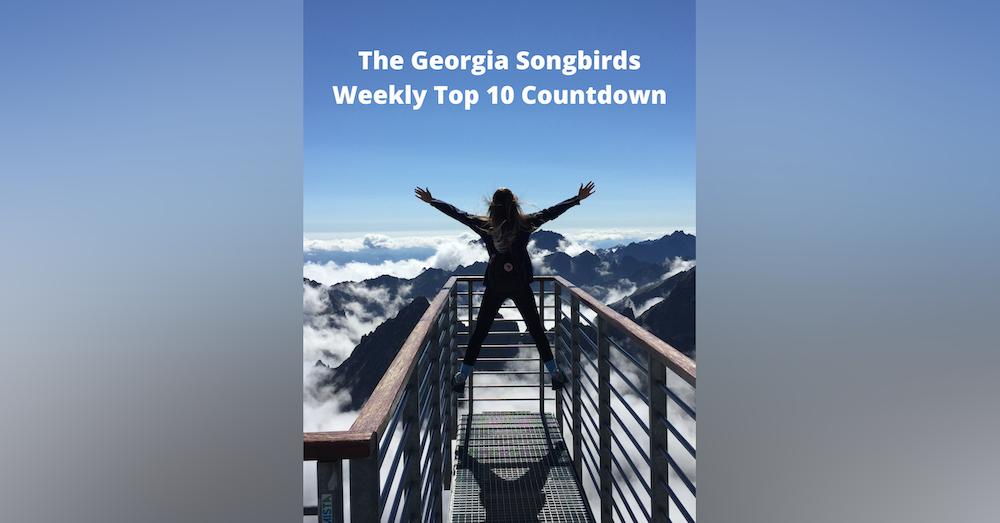 The Georgia Songbirds Weekly Top 10 Countdown Week 61