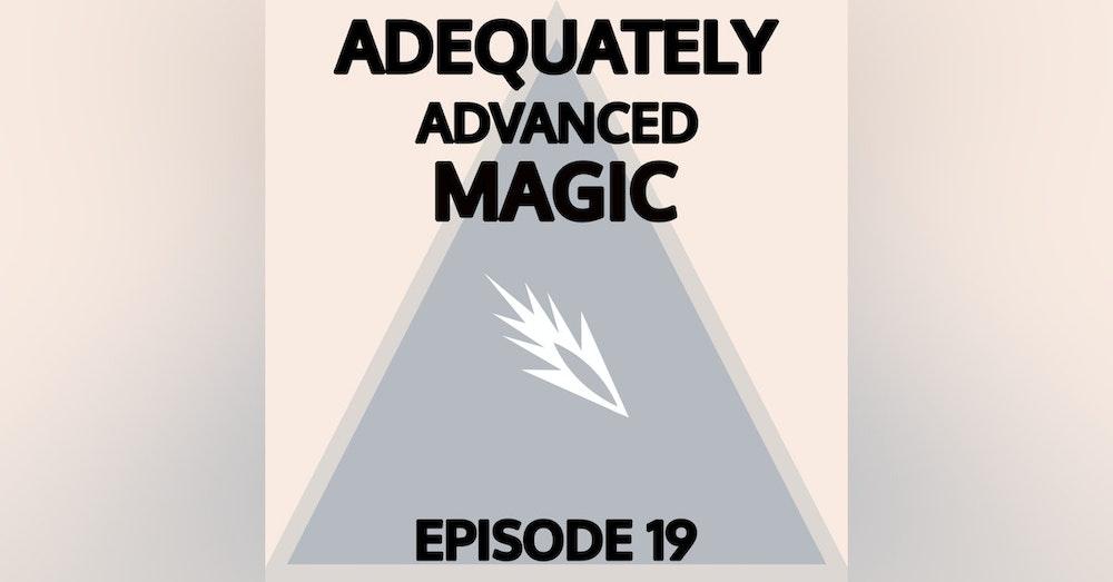 Episode 19: Courageously Explosive End
