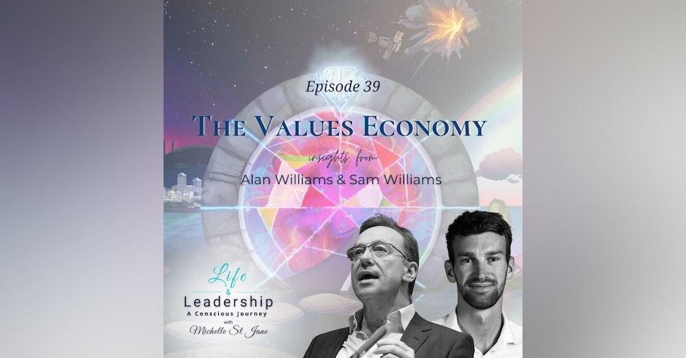 The Values Economy | Alan and Sam Williams
