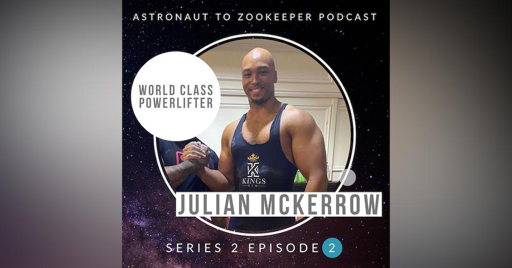 World Powerlifting Champion - Julian McKerrow