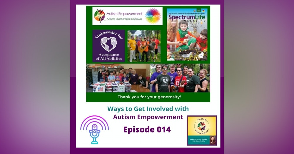 Ep. 14: Ways to Get Involved with Autism Empowerment and Become an Ambassador for Acceptance of All Abilities
