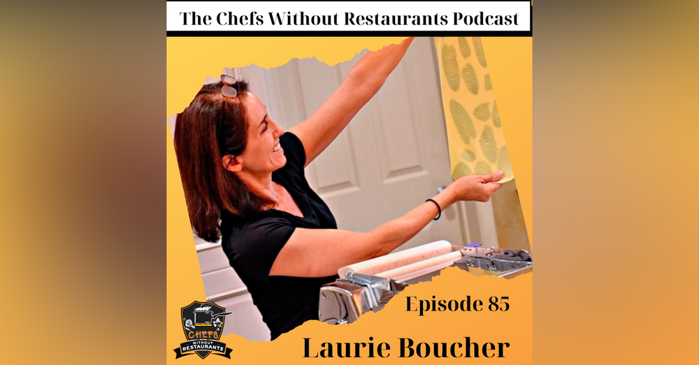 Laurie Boucher of Baltimore Home Cook - Pasta Making and Cooking Classes, and Growing a Following Through Instagram