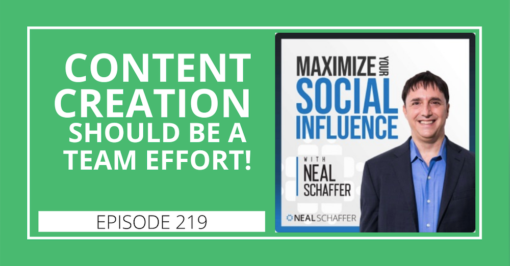 219: Content Creation Should be a TEAM Effort
