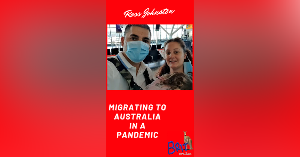 5: Migrating to Australia in a Pandemic