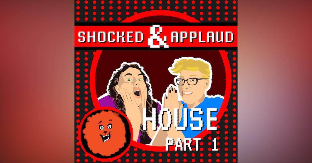 House Part 1: Housenpfeffer Incorporated