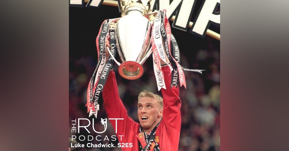 Luke Chadwick, Manchester United and West Ham Winger: United, Mental Health, and Finding the Meaning of Happiness