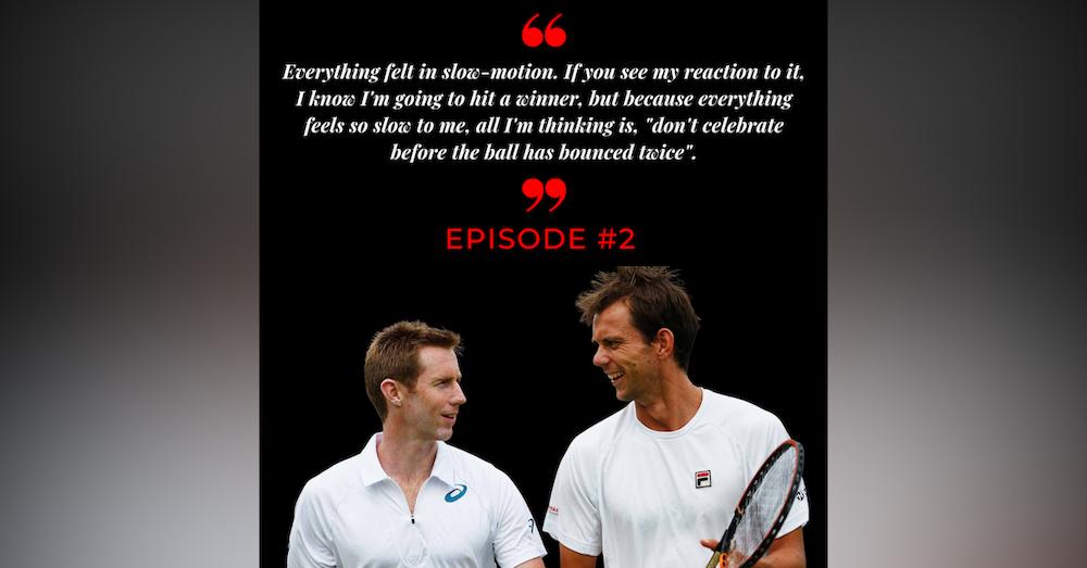 Episode 2: Freddie Nielsen & Jonny Marray Part One, Pre Wimbledon 2012