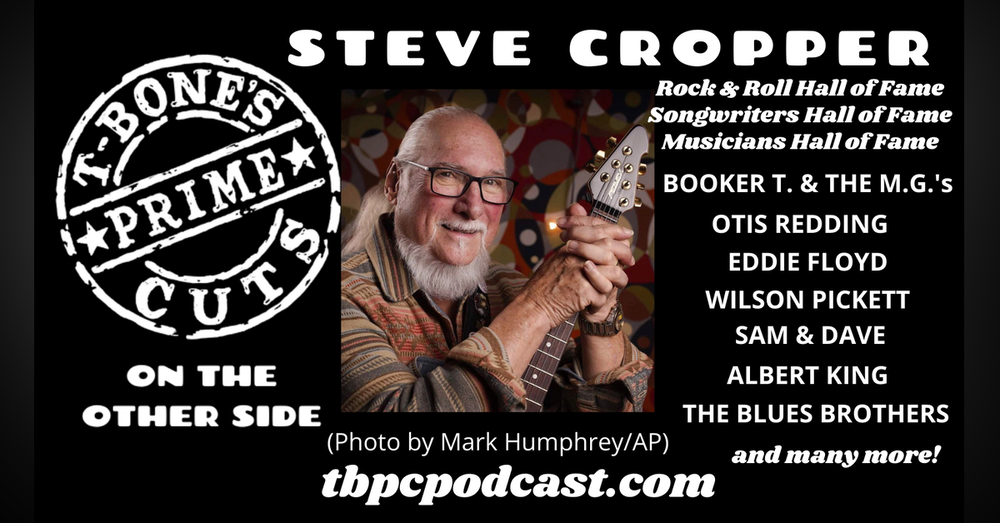 Episode #5 - Steve Cropper