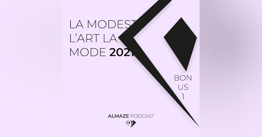 La modestie ? L'art ? La mode ? Nous ? 2021 ? Bonus #1