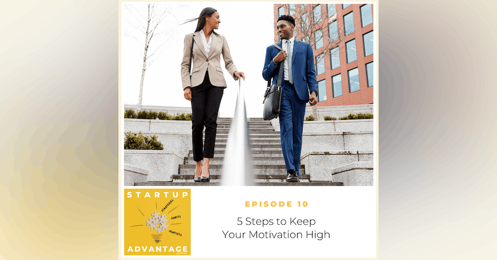 5 Steps to Keep Your Motivation High