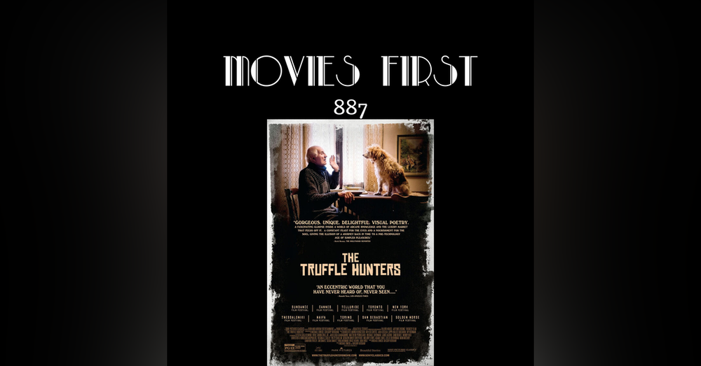 The Truffle Hunters (Documentary)(the @MoviesFirst review)