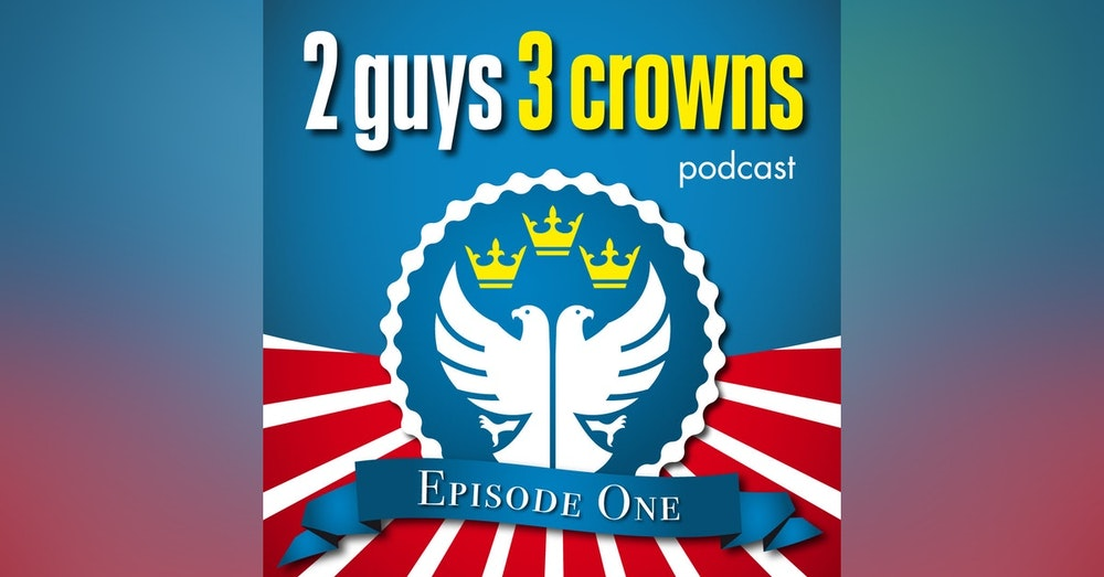 2Guys3Crowns S1E1