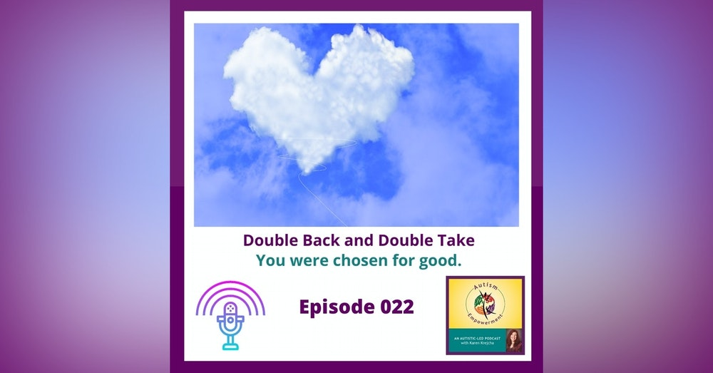 Ep. 22: Double Back and Double Take