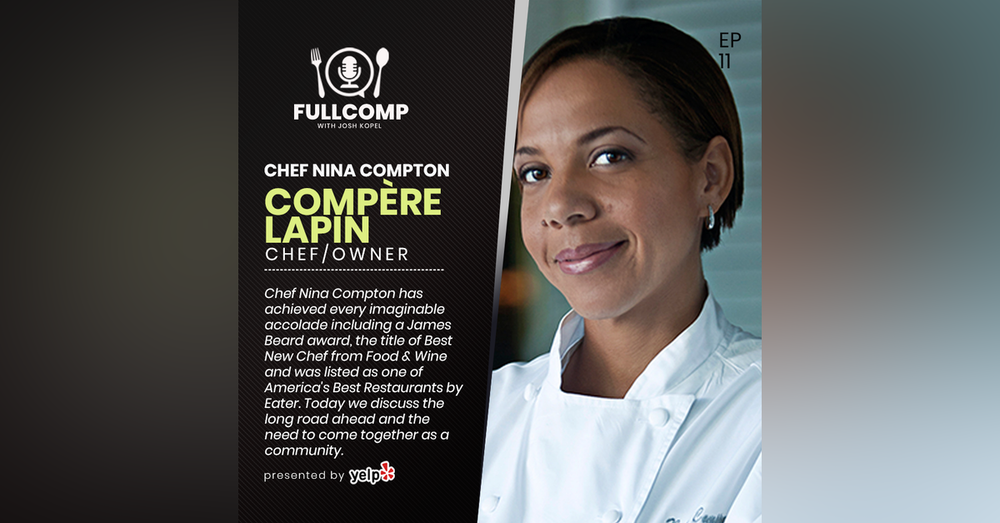 The Benefits of Community Building: Chef Nina Compton, Chef/Owner of Compère Lapin