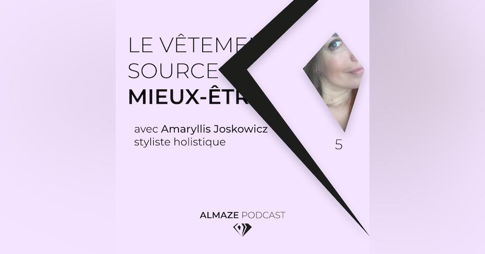 """""""Je vais me servir du vecteur du vêtement comme un moyen d'apporter du mieux-être à une personne"""" Amaryllis Joskowicz"""