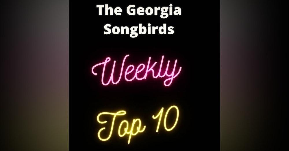 The Georgia Songbirds Weekly Top 10 Countdown Week 42