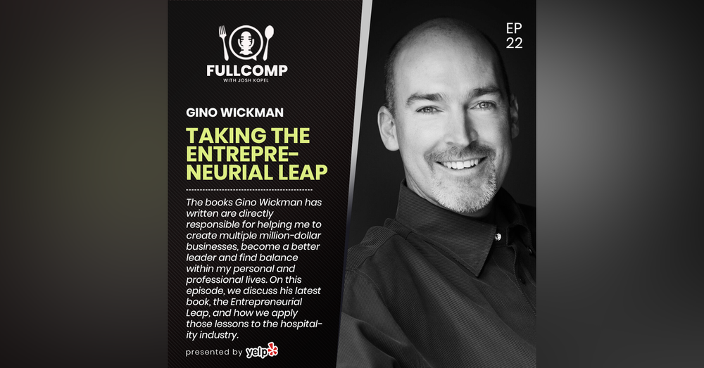 Taking the Entrepreneurial Leap: Gino Wickman, Bestselling Author and Business Coach