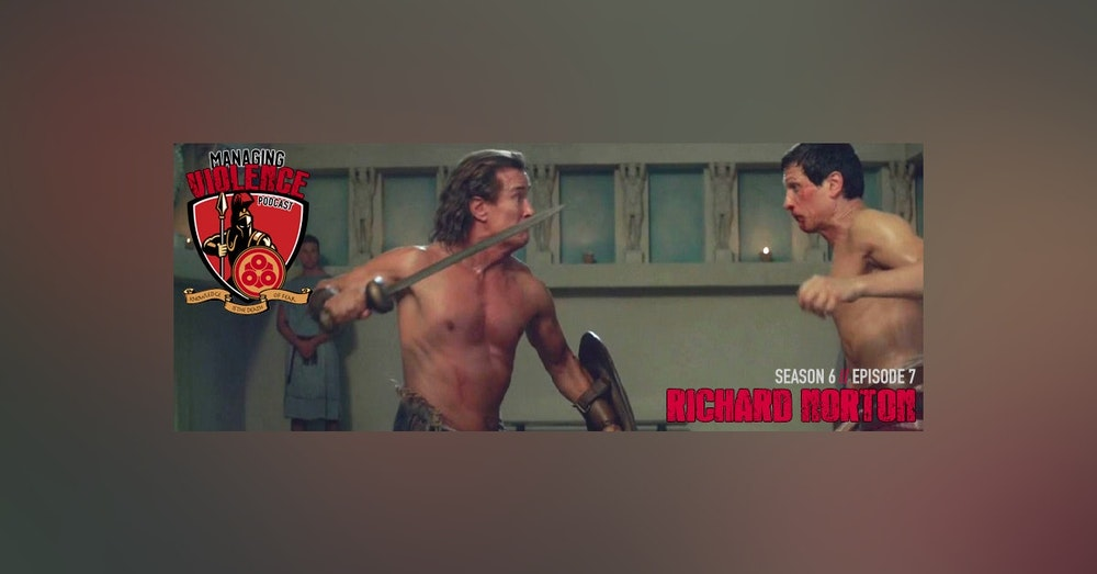 S6. Ep.7: Richard Norton - Martial arts legend, former bodyguard and Hollywood stuntman