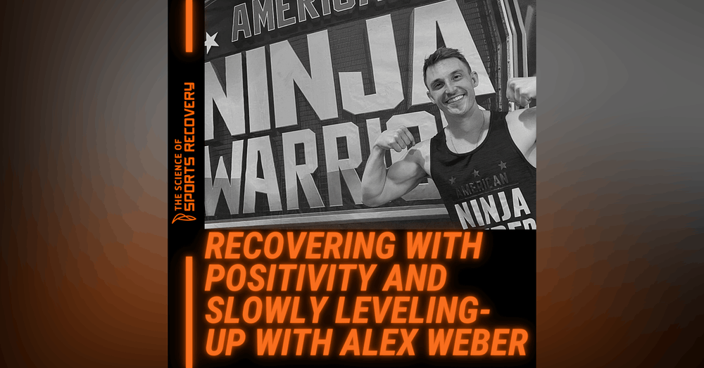29: Recovering with Positivity and Slowly Leveling-Up with Alex Weber